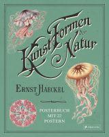Ernst Haeckel | Kunstformen der Natur - Posterbuch