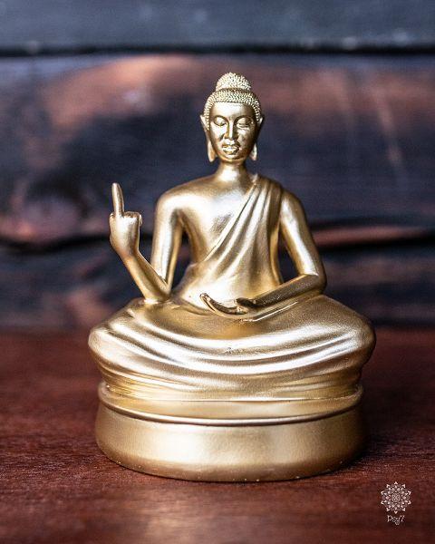 Golden Buddha - Fu* that | it | you